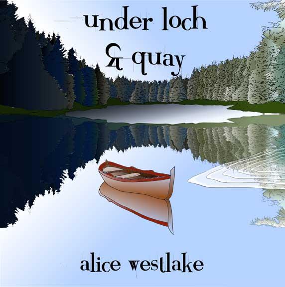 alice-westlake-under-loch-quay